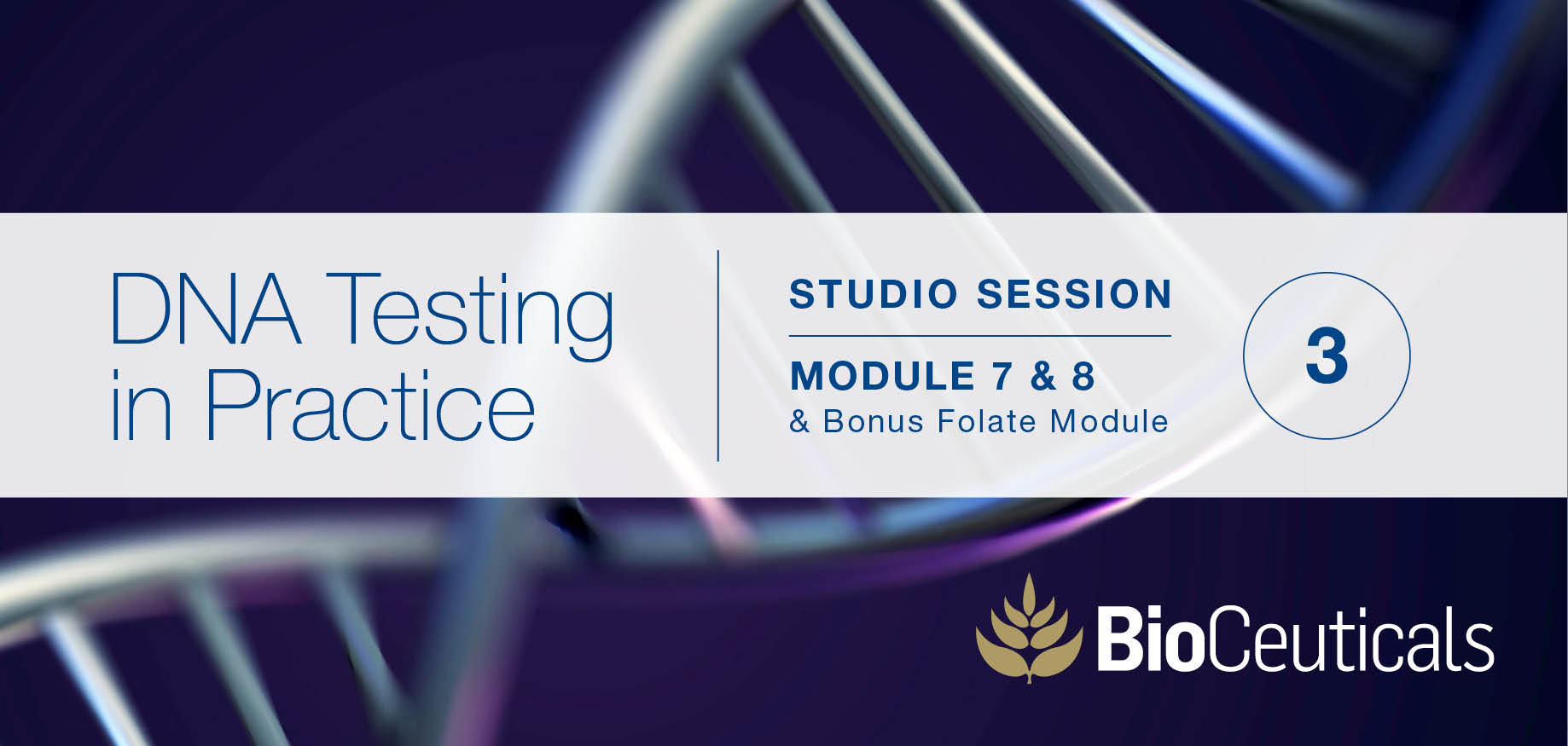 DNA testing in practice: studio session 3 - April 10, 2019