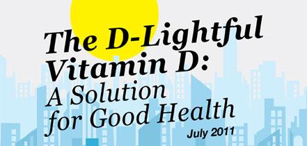 D-Lightful Vitamin D: A Solution for Good Health