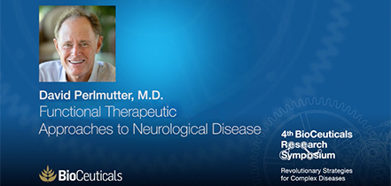 Dr David Perlmutter, Functional Therapeutic Approaches to Neurological Disease