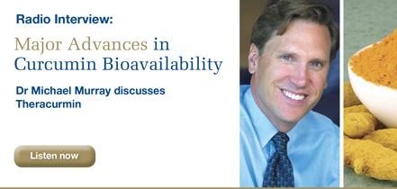 Dr Michael Murray: Major Advances in Curcumin Bioavailability