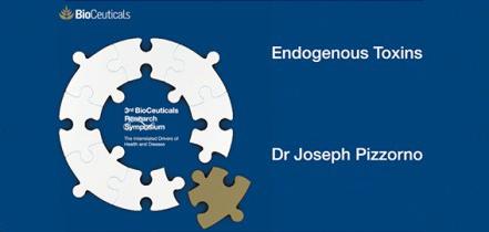 Endogenous Toxins, Dr Joseph Pizzorno