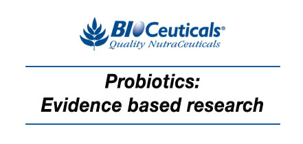 Probiotics: Evidence based research