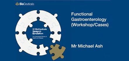 Functional Gastroenterology, Workshop and Cases, Mr Michael Ash