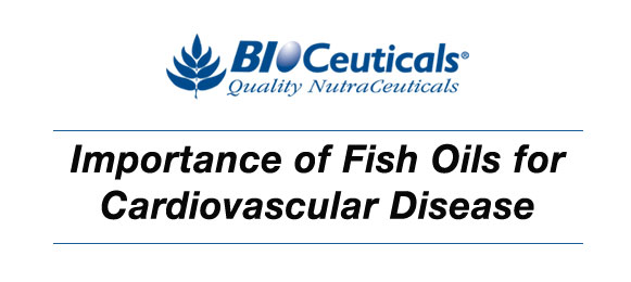 Importance of Fish Oils for Cardiovascular Disease