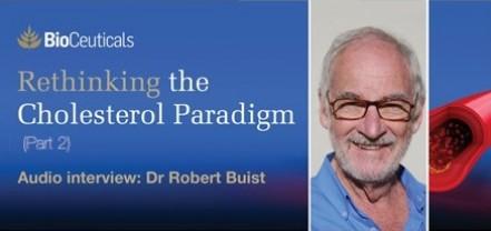 Rethinking the Cholesterol Paradigm (Part 2)