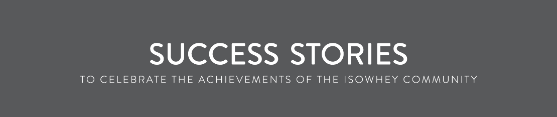Success stories - To celebrate the achievements of the IsoWhey community