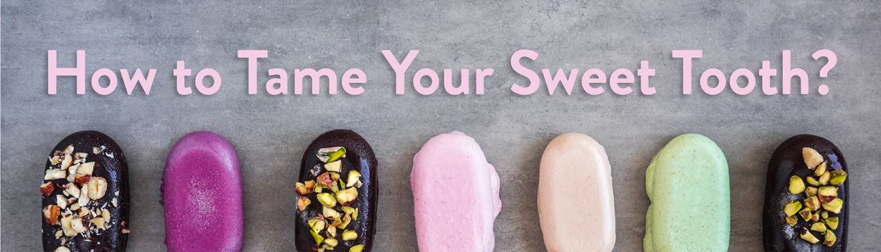 HOW TO TAME YOUR SWEET TOOTH photo