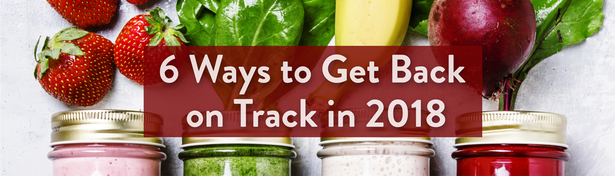 6 ways to get back on track in 2018 photo