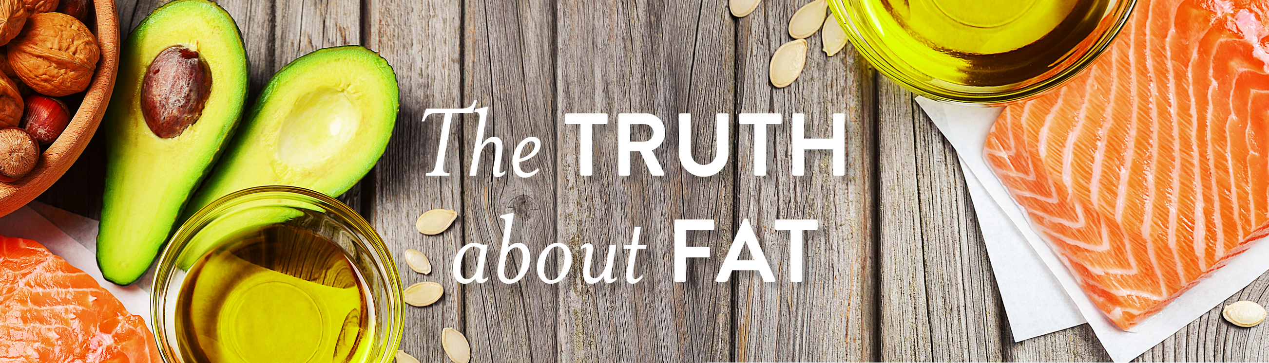The Truth About Fat